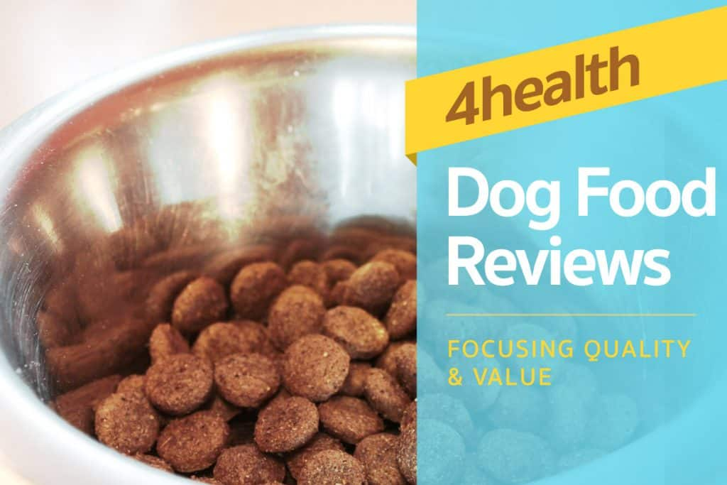 Focusing On Quality And Value 4health Dog Food Reviews