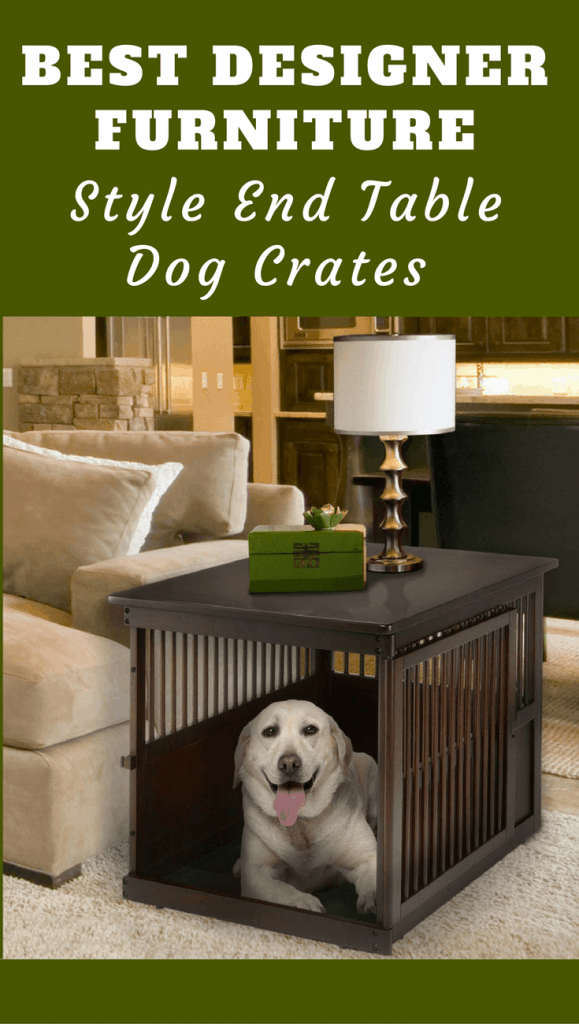 Wire dog crates ruin the look of a well furnished home. The 5 best stylish, finished wood, furniture style dog crates in this article, however, look great!